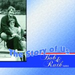 book cover for the story of us: bob and ruth nara